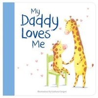 My Daddy Loves Me Book