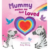 Mummy Makes Me Feel Loved Book